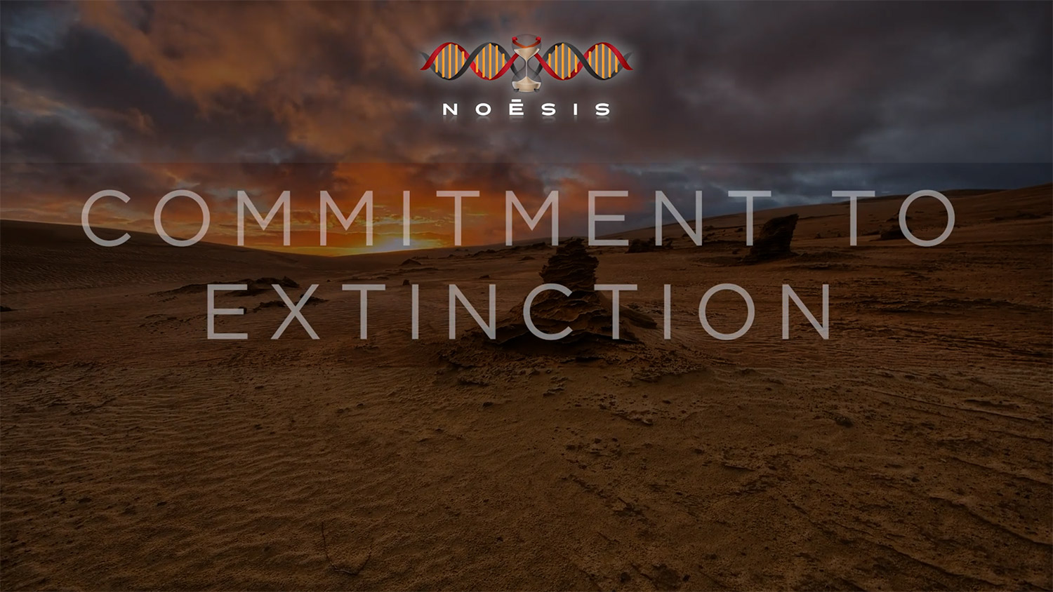 Commitment to Extinction