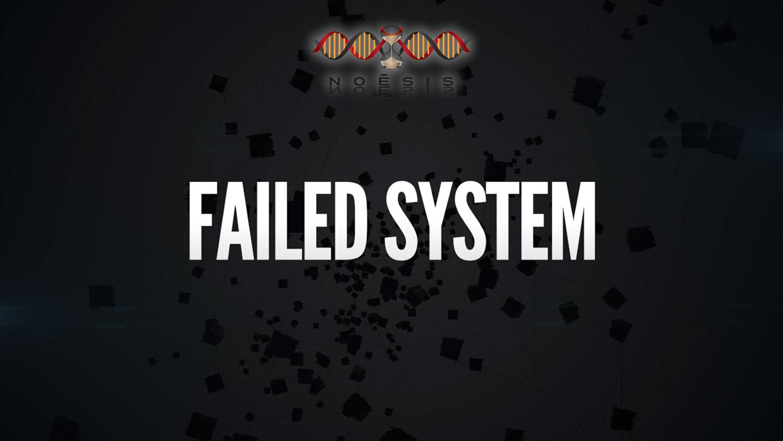 failed system